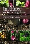 Jardiner en terre argileuse