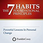 The 7 Habits Foundational Principles |  FranklinCovey
