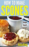 img - for Scones Cookbook: Delicious Homemade Scone Recipes book / textbook / text book