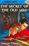 Image of The Secret of the Old Mill (Hardy Boys, Book 3)