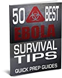 50 Best Ebola Survival Tips