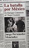 img - for La Batalla Por Mexico book / textbook / text book