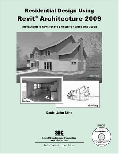 Residential Design Using Revit Architecture 2009