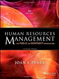 img - for Human Resources Management for Public and Nonprofit Organizations: A Strategic Approach (Essential Texts for Nonprofit and Public Leadership and Management) by Pynes, Joan E. 4th (fourth) (2013) Paperback book / textbook / text book