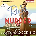 Rules of Murder: Drew Farthering, Book 1 (       UNABRIDGED) by Julianna Deering Narrated by Simon Vance