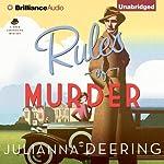 Rules of Murder: Drew Farthering, Book 1   Julianna Deering