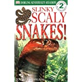 Slinky Scaly Snakes (DK Readers: Level 2)by Jennifer Dussling