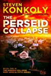 The Perseid Collapse (The Perseid Col...