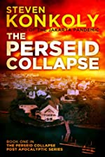 The Perseid Collapse: Book One in The Perseid Collapse Post Apocalyptic Series (The Perseid Collapse Series)