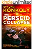 The Perseid Collapse (The Perseid Collapse Post Apocalyptic Series Book 1)