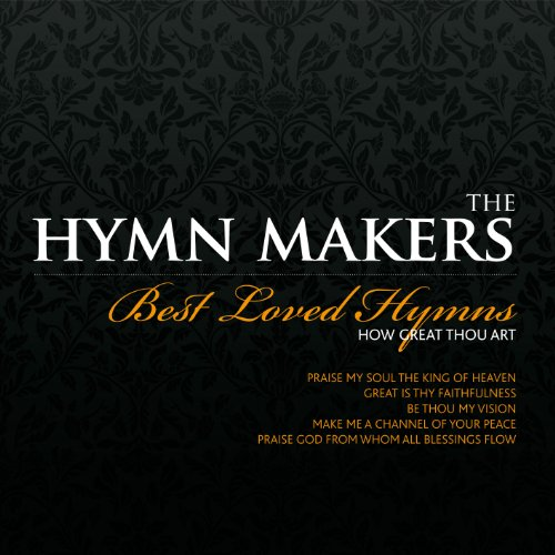 How Great Thou Art: Best Loved Hymns