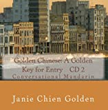 Golden Chinese: A Golden Key for Entry    CD 2