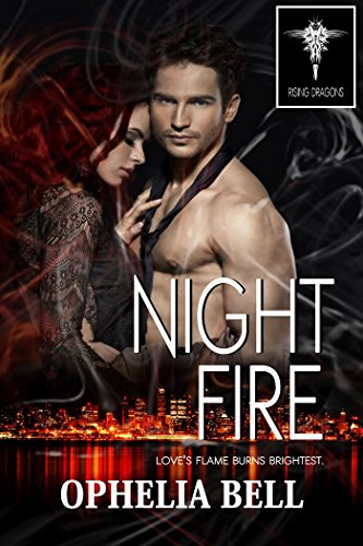 Night Fire (Rising Dragons series Book 1)
