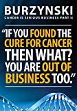 Burzynski: Cancer Is Serious Business Part II