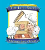 The Lost Sheep: Stories Jesus Told Nick Butterworth