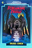 Screaming Skulls: 101 Of the World's Greatest Ghost Stories (Avon Camelot Book) (0380783495) by Cohen, Daniel