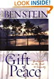 The Gift of Peace: Guideposts on the Road to Serenity
