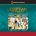 Treasury of Egyptian Mythology: Classic Stories of Gods, Goddesses, Monsters & Mortals (       UNABRIDGED) by Donna Jo Napoli Narrated by Christina Moore