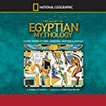 Treasury of Egyptian Mythology: Classic Stories of Gods, Goddesses, Monsters & Mortals | Donna Jo Napoli