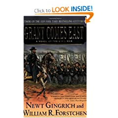 Grant Comes East by Newt Gingrich,&#32;William Forstchen and Albert S. Hanser