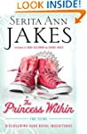 Princess Within for Teens, The: Disco...