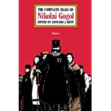 The Complete Tales of Nikolai Gogol (Volume 1) ~ Nikolai Vasilevich Gogol