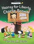 Hooray for Liberty, Charlie Brown! (P...
