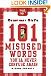 Grammar Girl's 101 Misused Words You'...