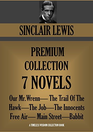 an essay on babbit by sinclair lewis Babbitt by lewis sinclair essay - in the sinclair lewis novel, babbitt, the main character is a man who lives his whole life under the presumption that the only way.