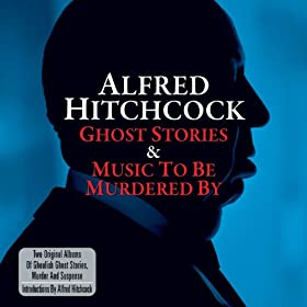 Ghost Stories & Music to Be Murdered By