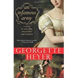 Infamous Army: A Novel of Wellington, Waterloo, Love and Warby Georgette Heyer