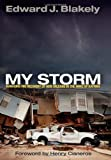 img - for My Storm: Managing the Recovery of New Orleans in the Wake of Katrina (The City in the Twenty-First Century) book / textbook / text book