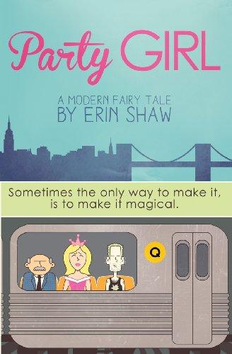 Party Girl: A Modern Fairy Tale