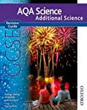 New AQA GCSE Additional Science Revision Guide (New Aqa Science Gcse)