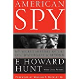 American Spy: My Secret History in the CIA, Watergate and Beyond ~ Greg Aunapu