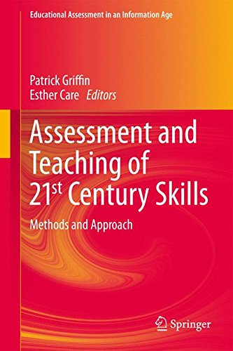 assessment-and-teaching-of-21st-century-skills-methods-and-approach-educational-assessment-in-an-inf