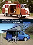 VW Camper - The Inside Story: A Guide...