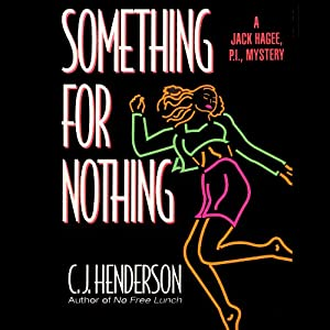 Something for Nothing | [C. J. Henderson]