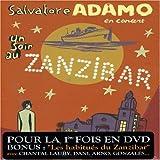 echange, troc  - Salvatore Adamo : Un soir au Zanzibar