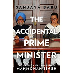 The Accidental Prime Minister by Sanjaya Baru at Rs 415 Only