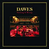 Nothing Is Wrong (Double LP) Dawes