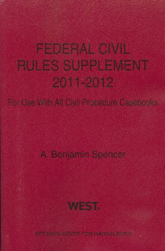 Federal Civil Rules Supplement, 2011-2012