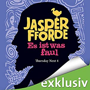 Es ist was faul (Thursday Next 4) Hörbuch
