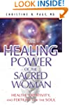 The Healing Power of the Sacred Woman...
