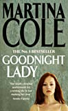 Goodnight Lady (0747244294) by Cole, Martina