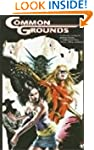 Common Grounds Volume 1 (2nd Printing)