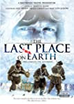 The Last Place on Earth: The Complete...