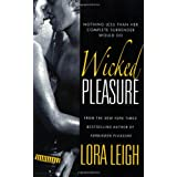 "Wicked Pleasure (Bound Hearts)von ""Lora Leigh"""