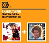 Shania Twain 2for1: Come On Over / The Woman In Me