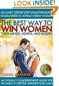 The Best Way To Win Women